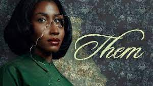 'Them' Review: 'We Don't Need Another TV Show to Tell Us Racism Is Horrific'
